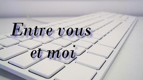entre vous et moi clavier